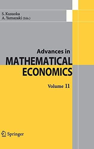 Advances In Mathematical Economics: S. Kusuoka, A. Yamazaki