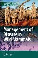 9784431801108: Management of Disease in Wild Mammals