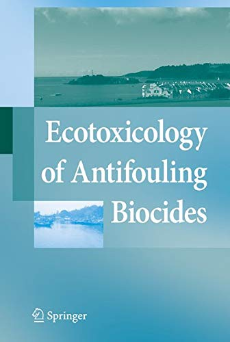 9784431857082: Ecotoxicology of Antifouling Biocides
