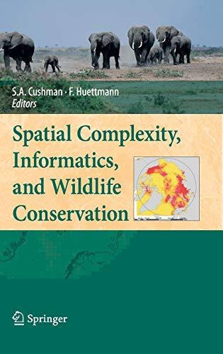 9784431877707: Spatial Complexity, Informatics, and Wildlife Conservation