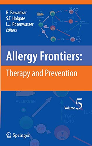 Allergy Frontiers:Therapy and Prevention: Vol. 5 (Hardback)