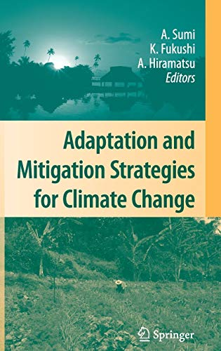 9784431997979: Adaptation and Mitigation Strategies for Climate Change