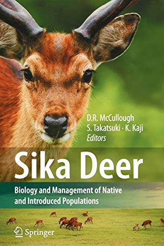 Sika Deer Biology and Management of Native and Introduced Populations
