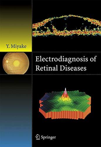 Electrodiagnosis of Retinal Disease: Yozo Miyake