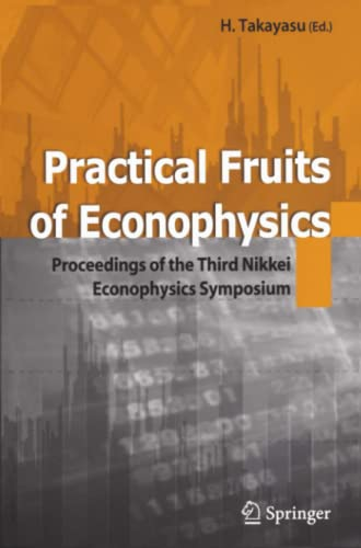 9784431998143: Practical Fruits of Econophysics: Proceedings of The Third Nikkei Econophysics Symposium