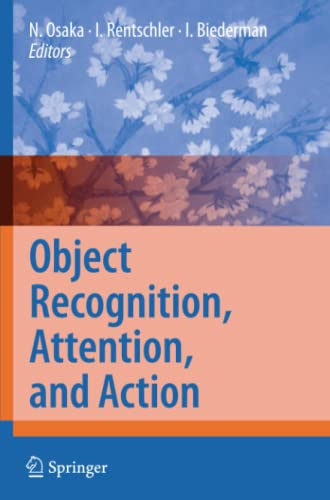 Object Recognition, Attention, and Action: Springer