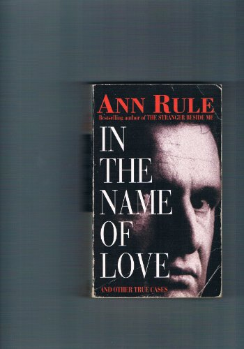 9784444400800: In the Name of Love: And Other True Cases