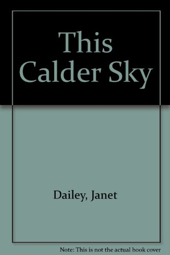 9784444404334: This Calder Sky