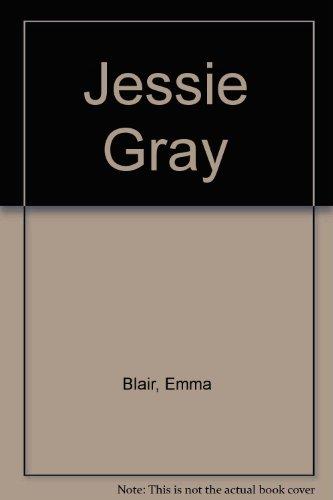 9784444406598: Jessie Gray