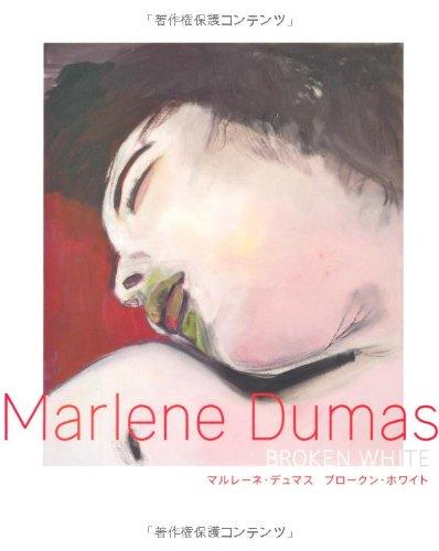 9784473034151: Marlene Dumas: Broken White