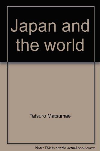 Japan and the world: A miscellany of: Matsumae, Tatsuro