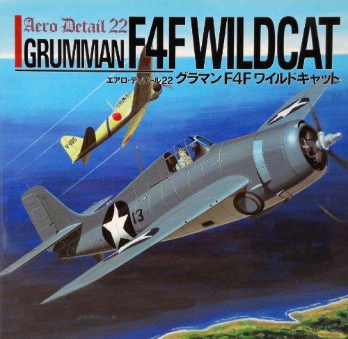 Grumman F4F Wildcat. Aero Detail 22.: Nohara, Shigeru & Tomoo Yamada, Masato Tanaka