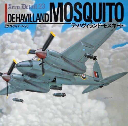 De Havilland Mosquito - Aero Detail 23: Carmine Di Napoli,