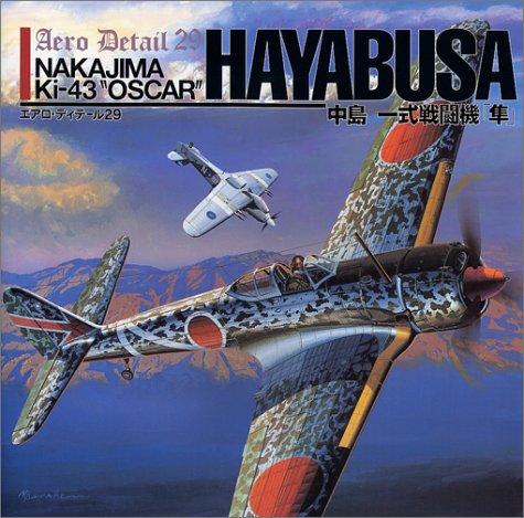 """Nakajima Ki-43 """"Oscar"""" Hayabusa. Aero Detail 29.: Nohara, Shigeru & Ryuichi Mochizuki"""