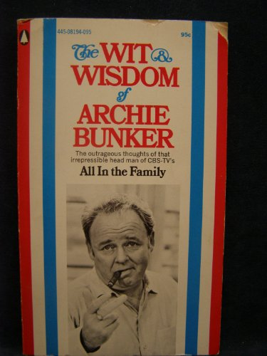 9784508194096: The Wit & Wisdom of Archie Bunker