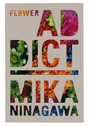 9784568120752: Mika Ninagawa: Flower Addict