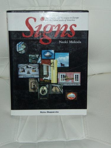 SIGNBOARDS AND STORESIGNS IN EUROPE AND THE UNITED STATES OF AMERICA.: Mukoda, Naoki.
