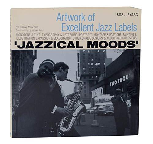 9784568501506: Jazzical Moods: Artwork of Excellent Jazz Labels