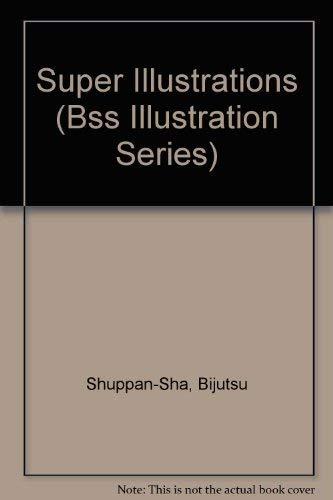 9784568790085: Super Illustrations (Bss Illustration Series)