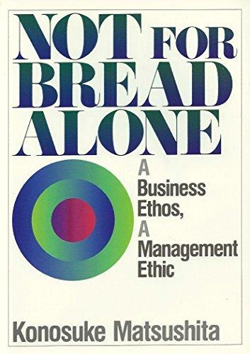 Not for Bread Alone: Konosuke Matsushita