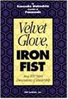 Velvet Glove, Iron Fist and 101 Other Dimensions of Leadership (9784569532677) by Konosuke Matsushita