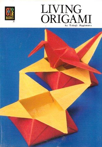 Living Origami (Colour Book Series): Sugimura, Takuji