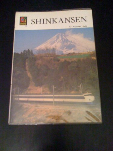 Shinkansen (Colour Book Series): Seki, Nagaomi