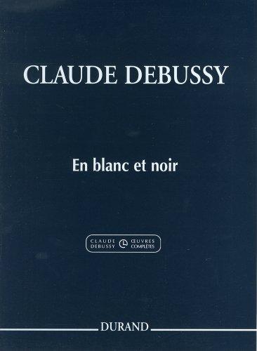 9784636007749: ドビュッシー : 2台ピアノのための「白と黒で」/デュラン社