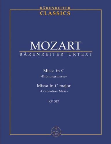 9784636023862: モーツァルト: 戴冠ミサ ハ長調 KV 317/ベーレンライター社新モーツァルト全集に基づく全曲版スコア
