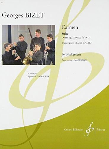 """Bizet: """"Carmen"""" Suite (woodwind quintet for the"""