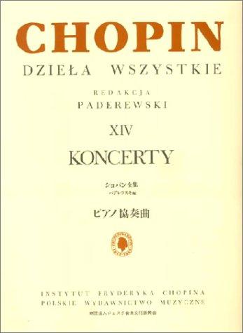 9784636550146: ショパン : ピアノ協奏曲第1番 Op.11、第2番 Op.21/パデレフスキ編(日本語ライセンス版)