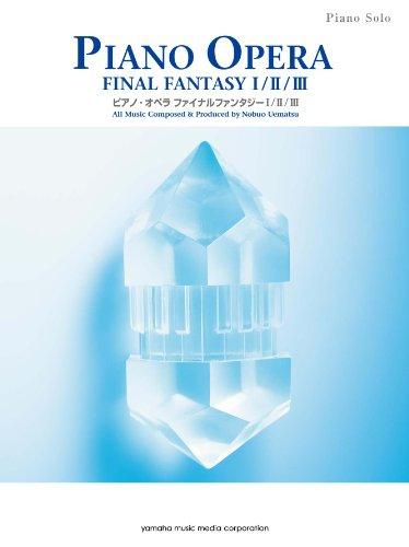 9784636885255: Final Fantasy Opera Music I II III Japan RPG Game Piano Score Book NEW (japan import)