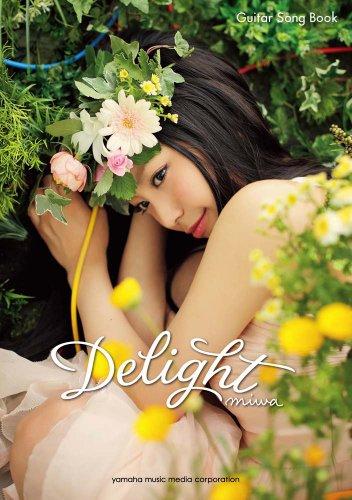 9784636898453: ギター弾き語り miwa 「Delight」