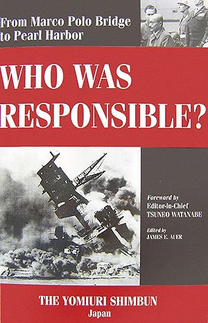 9784643060126: Who Was Responsible? From Marco Polo Bridge to Pearl Harbor