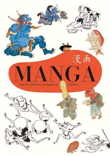 9784756243577: MANGA: The Pre-History of Japanese Comics