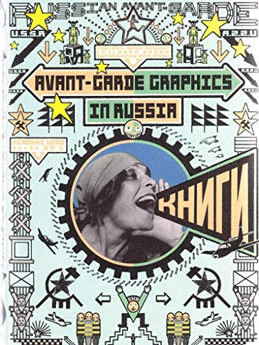 9784756246127: Avant-Garde Graphics in Russia: Posters, Book Design, Children Books, Typography and more (Japanese Edition)