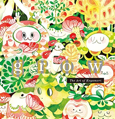 9784756251213: grow: The Art of Koyamori