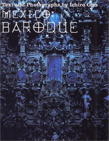 Ono Ichiro - Mexico Baroque (Paperback): Ono Ichiro