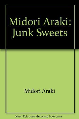9784757208360: Junk Sweets : Midori Araki