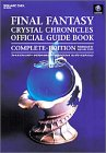 Final Fantasy Crystal Chronicles Official Guide Book Complete Edition (Final Fantasy Crystal ...