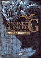 9784757723115: Monster Hunter G Official Guide Book