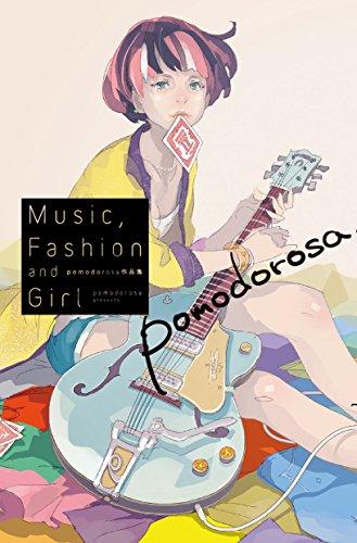 9784758030342: pomodorosa作品集 Music,Fashion and Girl