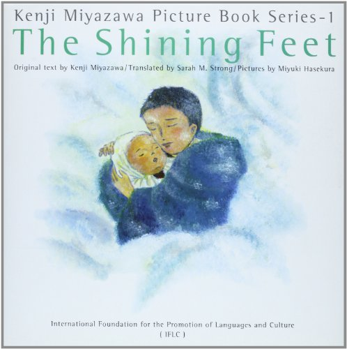 The Shining Feet (Kenji Miyazawa Picture Book: Kenji Miyazawa