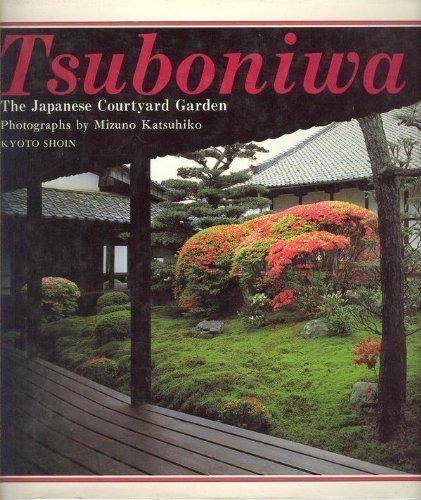 9784763631671: Tsuboniwa: The Japanese Courtyard Garden