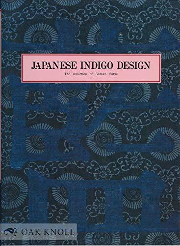 Japanese Indigo Design: The Collection of Sadako: Sadako Fukui