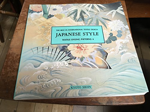 9784763680648: Textile Dyeing Patterns No 4 (Japanese Style Series)