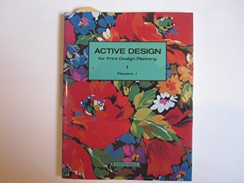 Active Design for Print Design Planning: Flowers I: Mowomura, Akira