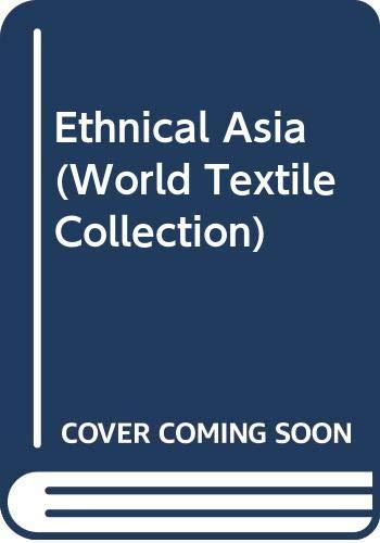 Ethnical Asia (World Textile Collection): Kyoto Shoin