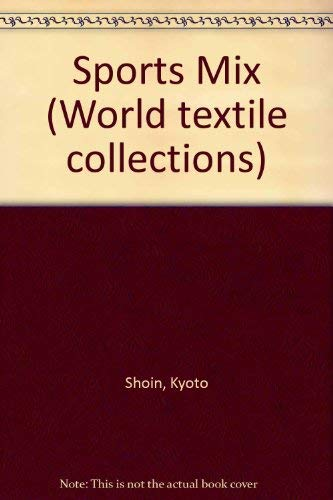 Sports Mix (World Textile Collection): Kyoto Shoin