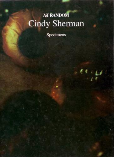 9784763685681: Cindy Sherman: Specimens (Art Random 65)
